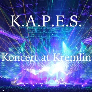 Kapes - Koncert at Kremlin